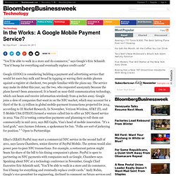 In the Works: A Google Mobile Payment Service?