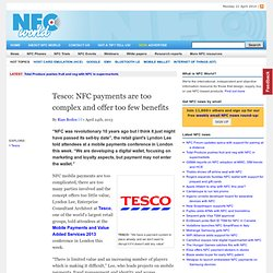 Tesco: NFC payments are too complex and offer too few benefits