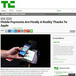 Mobile Payments Are Finally A Reality Thanks To Apple