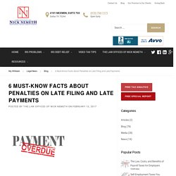 Facts about Late Filing and Late Payments Penalties