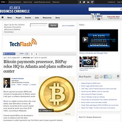Bitcoin payments processor, BitPay relos HQ to Atlanta and plans software center - Atlanta Business Chronicle