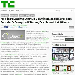 Mobile Payments Startup Beamit Raises $2.4M From Founder's Co-op, Jeff Bezos, Eric Schmidt & Others
