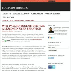 Why Payments Startups Fail: A Lesson In User Behavior
