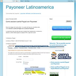 Payoneer Latinoamerica: Como asociar cuenta Paypal con Payoneer