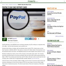PayPal's Day One Report Card