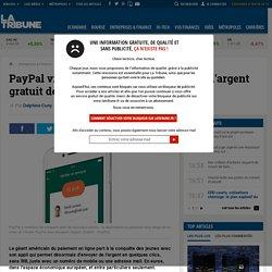 PayPal vise les jeunes avec le transfert d'argent gratuit depuis son appli