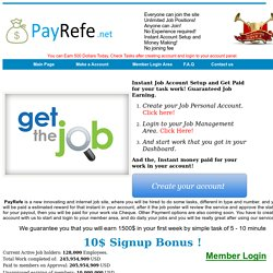 PayRefe.Net Earn 5$ - 10$ for every 10 seconds tasks, Earn Fix 500$ Weekly Guaranteed-