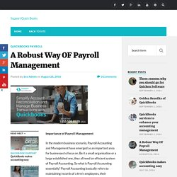 A Robust Way OF Payroll Management - Support Quick Books