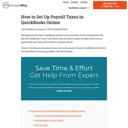How to Set Up Payroll Taxes in QuickBooks Online (Pay & File Taxes)