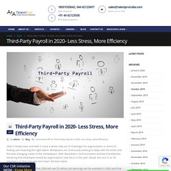 Third-Party Payroll in 2020- Less Stress, More Efficiency