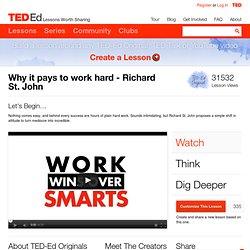 Richard St. John: Why It Pays to Work Hard