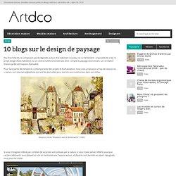 10 blogs sur le design de paysage