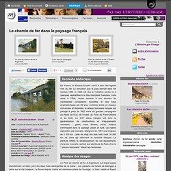 Le chemin de fer dans le paysage français