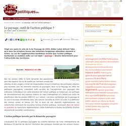 Le paysage, outil de l'action publique