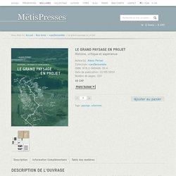 Le grand paysage en projet - MētisPresses