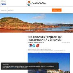 Des paysages français qui ressemblent à l'étranger
