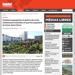 Etudiants paysagistes et gamins des cités embellissent ensemble un quartier populaire de Seine-Saint-Denis