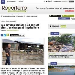 Des paysans bretons s'en sortent bien… en changeant l'agriculture