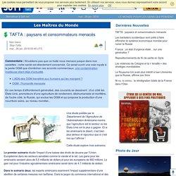 TAFTA : paysans et consommateurs menacés