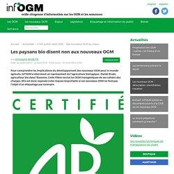 Les paysans bio disent non aux nouveaux OGM - Inf'OGM - Veille citoyenne sur les OGM