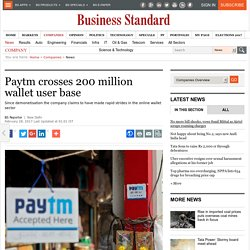 Paytm crosses 200 million wallet user base