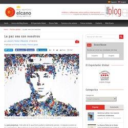 La paz sea con nosotros - Elcano Blog