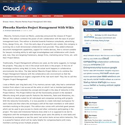 Pbworks Marries Project Management With Wikis | CloudAve