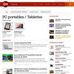 PC portables / Tablettes, tout savoir sur PC portables / Tablettes