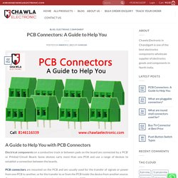 PCB Connectors: A Guide to Help You