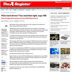 PCIe hard drives? You read that right, says WD
