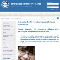Simple Strategies for Supporting Children with Pathological Demand Avoidance at School