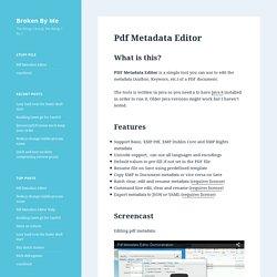 Pdf Metadata Editor - Broken By Me