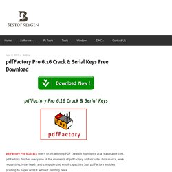 pdfFactory Pro 6.16 Crack & Serial Keys Free Download