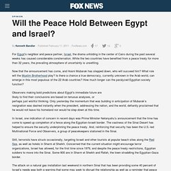 Will the Peace Hold Between Egypt and Israel?