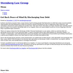 Get Back Peace of Mind By Discharging Your Debt
