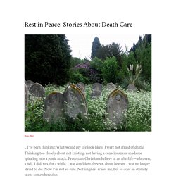 Rest in Peace: Stories About Death Care