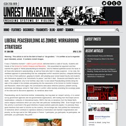 Liberal Peacebuilding as Zombie: Workaround Strategies | UNRESTMAGAZINE | Engaging Systems of Violence