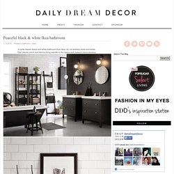 Daily Dream Decor: Peaceful black & white Ikea bathroom