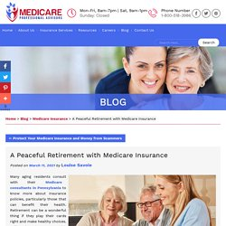 A Peaceful Retirement with Medicare Insurance