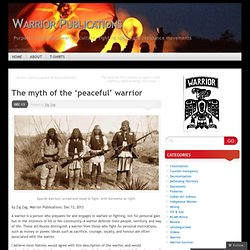 The myth of the 'peaceful' warrior