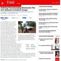 Congo: How U.N. Peacekeeping Force Monusco Has Failed a Nation