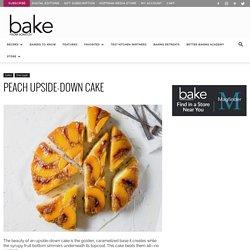 Peach Upside-Down Cake - Bake from Scratch