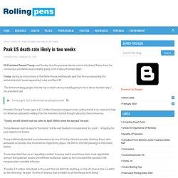 Peak US death rate likely in two weeks- RollingPens