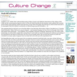 Culture Change - Peak Oil is History