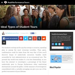 PeakPerformanceTours - Ideal Types of Student Tours