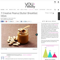Peanut Butter Breakfasts - YouBeauty.com