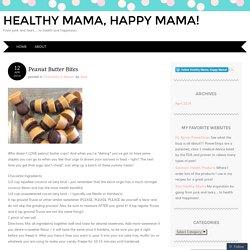Healthy Mama, Happy Mama!