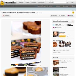 Oreo and Peanut Butter Brownie Cakes - StumbleUpon