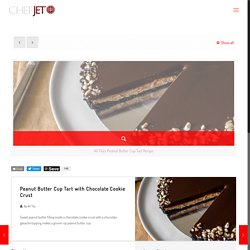 Peanut Butter Cup Tart with Chocolate Cookie Crust Recipe