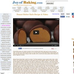 Peanut Butter Balls (Buckeyes) Recipe With Picture - Joyofbaking.com ...